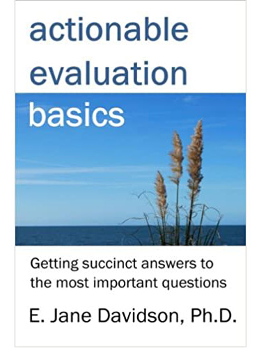 Actionable Evaluation Basics